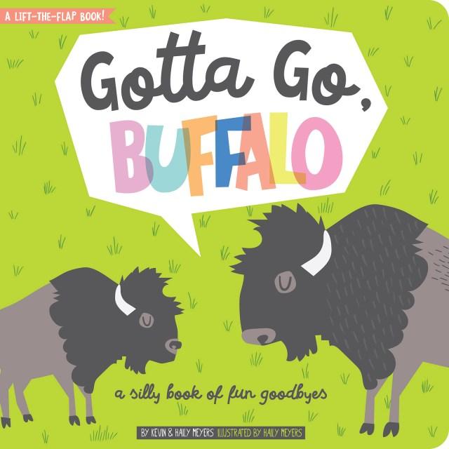 Gotta Go Buffalo via Gibbs Smith
